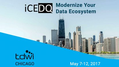 TDWI Chicago Conference 2017 Modernize Your Data Ecosystem-iCEDQ