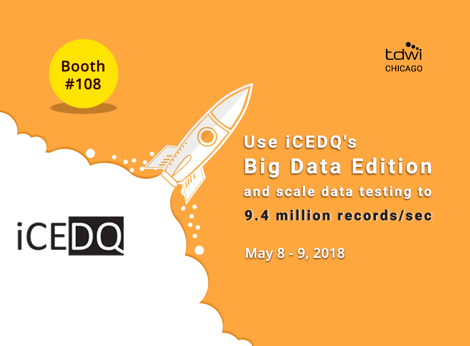 iCEDQ at TDWI Chicago Conference