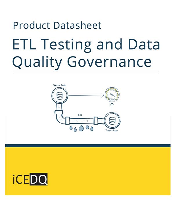 ETL Testing and Data Quality Governance-iCEDQ
