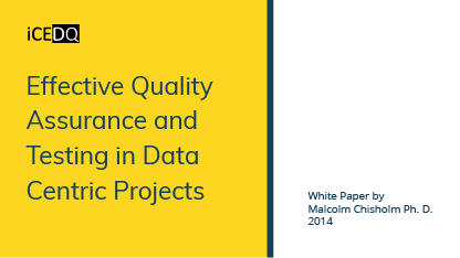 Effective Quality assurance and testing in data centric project-iCEDQ