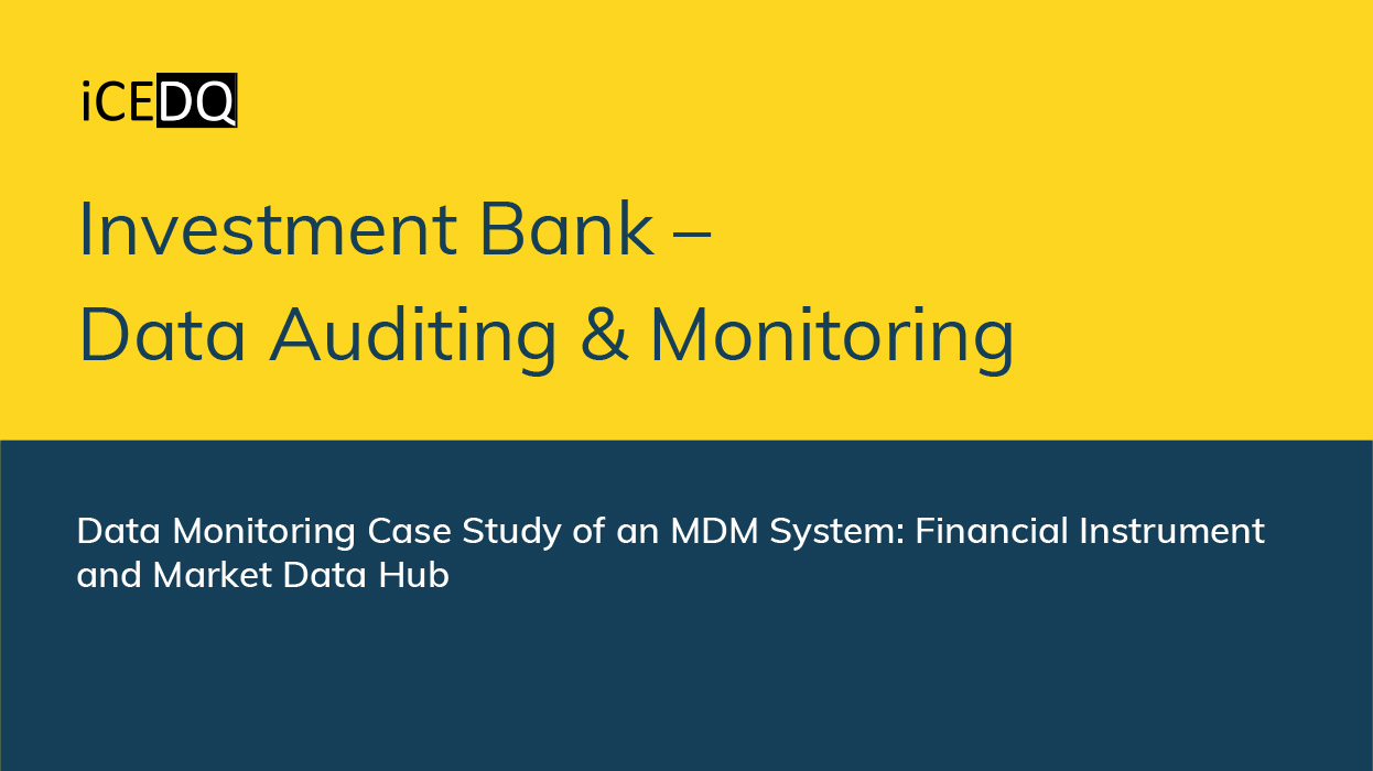 Data Monitoring Case Study of an MDM System-iCEDQ