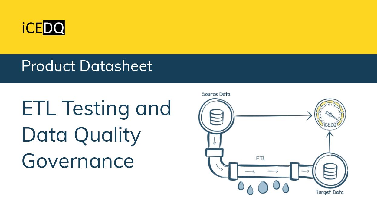 ETL Testing and Data Quality Govenance-iCEDQ