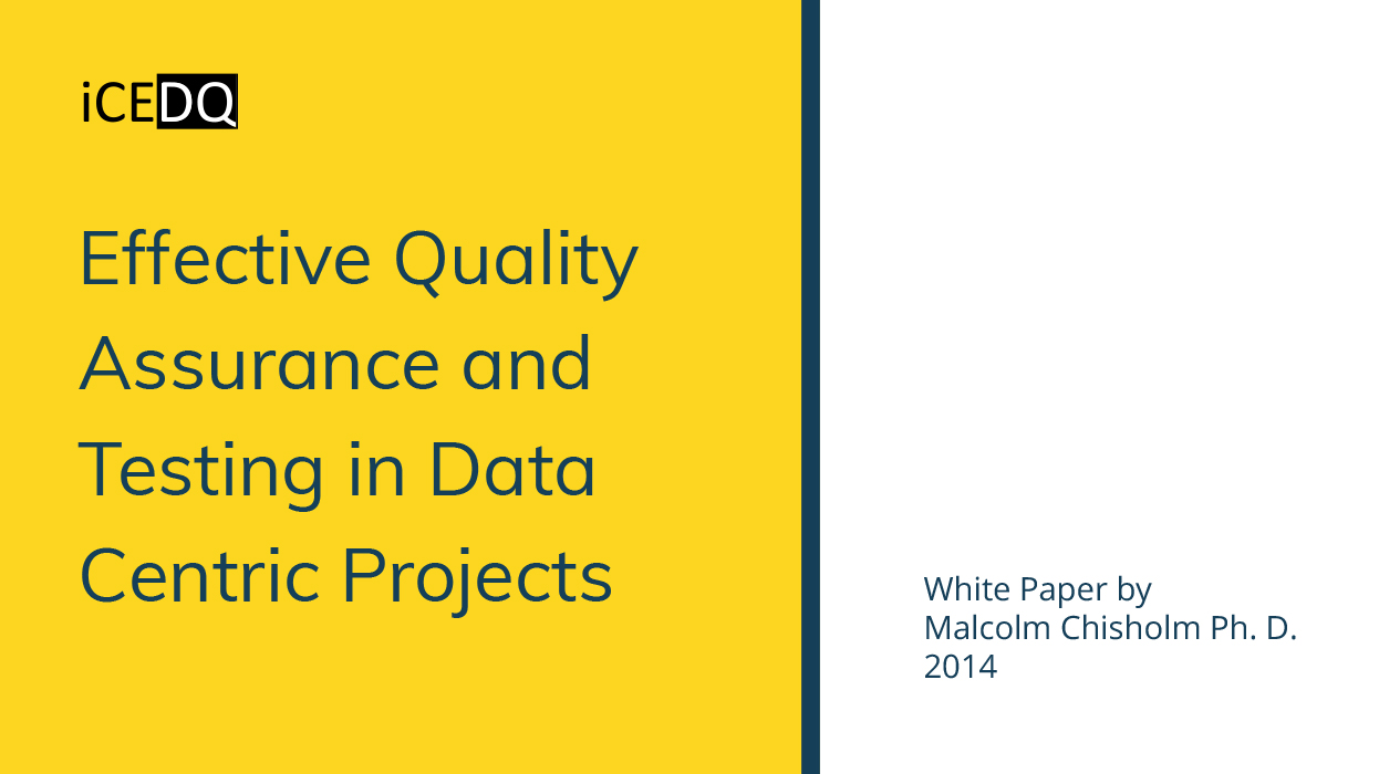 Effective Quality Assurance and Testing in Data Centric Projects-iCEDQ