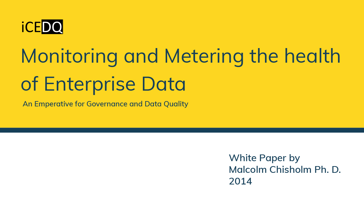 Monitoring and Metering the health of Enterprise Data-iCEDQ