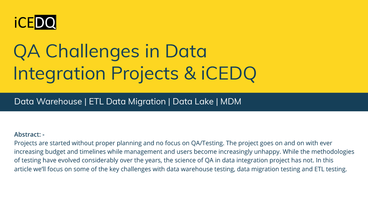 QA Challenges in Data Integration Projects & iCEDQ