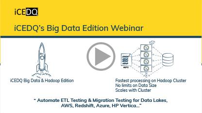 iCEDQ for Big Data & Evolution for Data Testing-iCEDQ