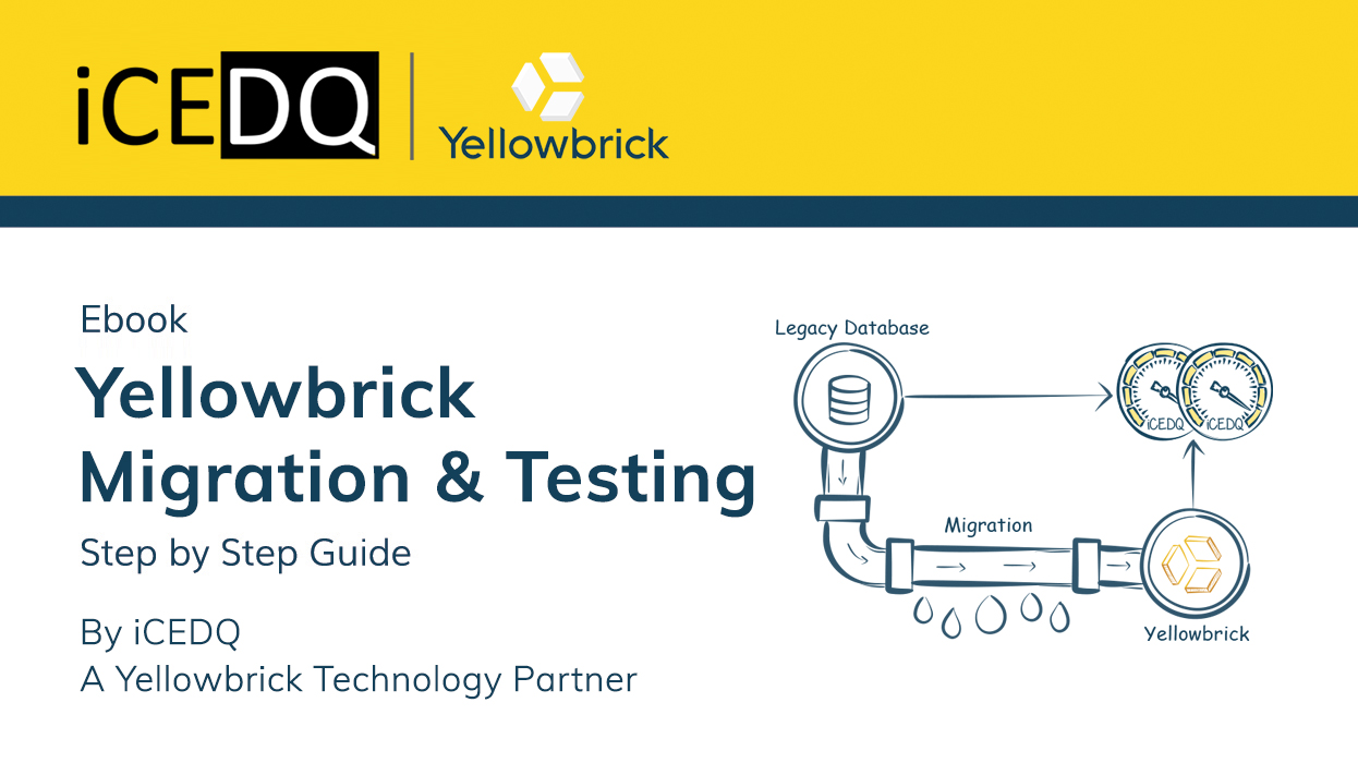 Yellowbricks Migration and Testing Guide-iCEDQ eBook