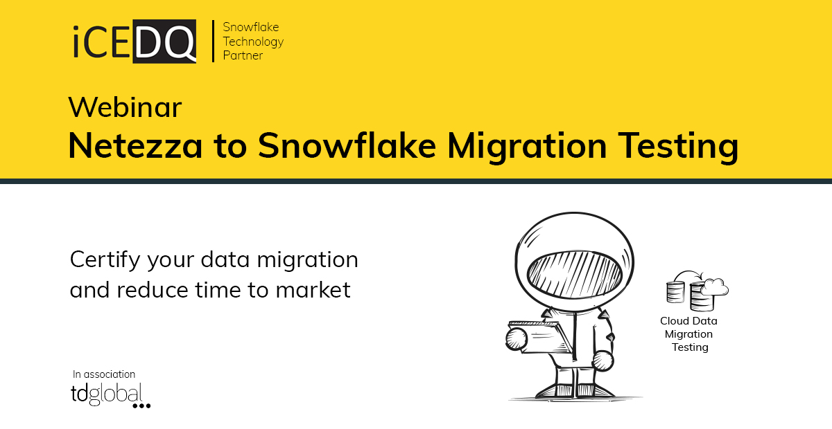 Certify your data migration Netezza to Snowflake-iCEDQ