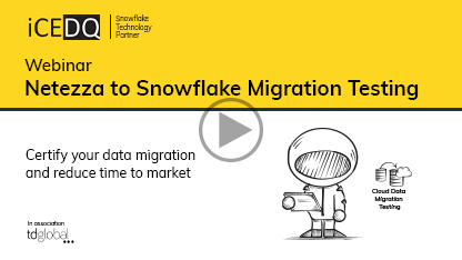 Netezza to Snowflake Migration Testing(Downloads)-iCEDQ